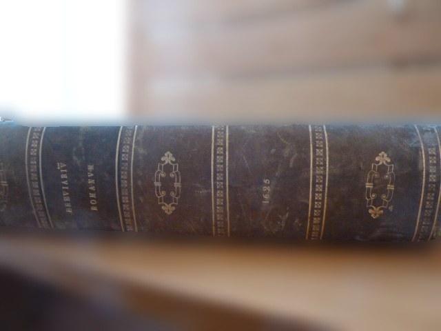Breviarium romanum 1625 : Le livre de la Liturgie des Heures de l'Église édité en 1625