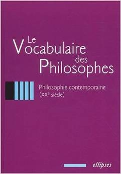 le vocabulaire des philosophes contemporaine