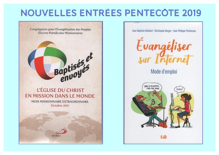 Nouvelles entrées Pentecôte 2019